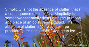 Top Quotes About Clutter