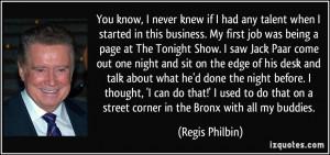 More Regis Philbin Quotes