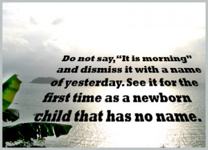 The good morning quotes used for the above pictures: