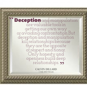Quotes Picture: deception and manipulation are valuable tools in ...