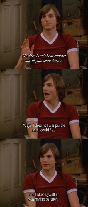 That-70-s-Show-quote-that-70s-show-21240196-545-1280.jpg