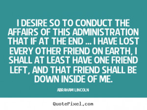 ... lincoln more friendship quotes life quotes love quotes success quotes
