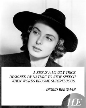 Continue reading these Ingrid Bergman quotes