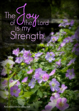 The Joy of the Lord Is My Strength Quotes