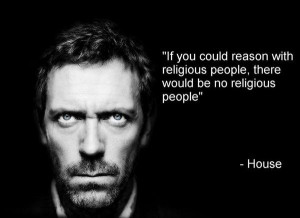 Quote of the Day: Atheist House