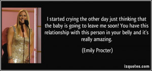 other day just thinking that the baby is going to leave me soon! You ...
