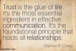 Quotation-Stephen-R-Covey-relationships-communication-life-trust ...