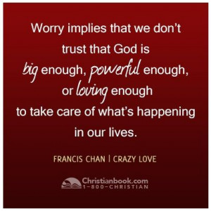 Crazy Love Francis Chan Quotes