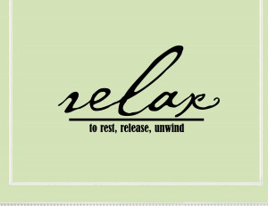 Relaxing Quotes And Sayings