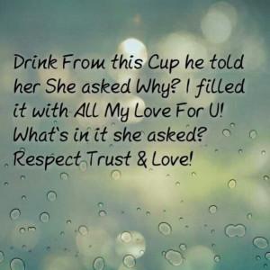 Respect Trust & Love