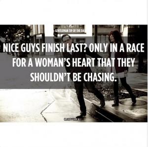 Nice Guys Finish Last Quotes