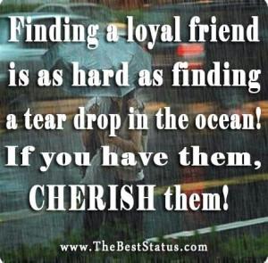 Loyal friend.