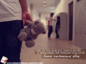 Love You But You Love Someone Else Quotes
