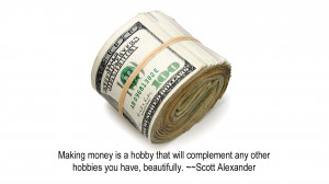 Making Money Is A Hobby Thay Will Complement Any Other Hobbies You ...