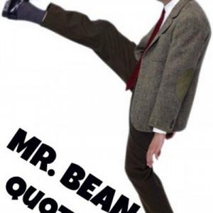 Mr Bean Quotes