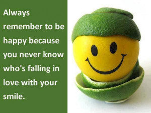 Smile: Remind Yourself To Be Happy, Always