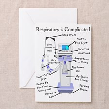 More Respiratory Therapy Greeting Card for