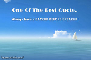 Funny Break Up One Of The Best Quote,