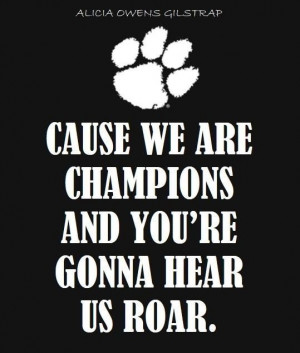 You're gonna hear us roar! Go Tigers!