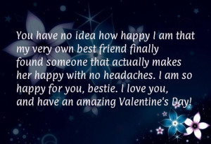 ... for you, bestie. I love you, and have an amazing Valentine's Day!Quote