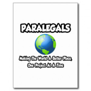 Paralegals...Making the World a Better Place Postcards