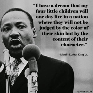Martin Luther King Jr. (I have a dream) Quotes