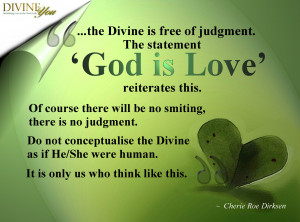 The Divine Is Free Of Judgement The Statement God Is Love