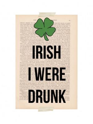 st. patrick's day decor dictionary art - IRISH I WERE DRUNK - vintage ...