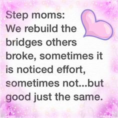 ... Nice Moments, Stepmom Sayings, Quotes Step Mom, Step Kids, Point Heard