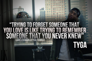 Tyga Quotes From Love Game Tagged as: tyga. tyga quote.