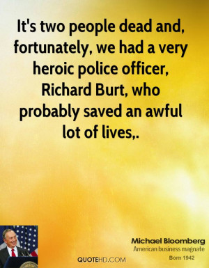 It's two people dead and, fortunately, we had a very heroic police ...