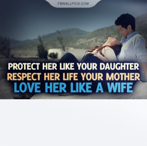 Protect Respect and Love Her Quote Picture