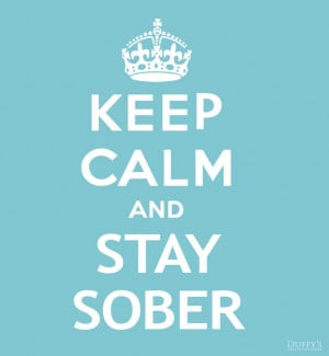 Keep Calm and Stay Sober #sober #recovery #keepcalm   http://www ...