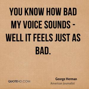 George Herman Quotes