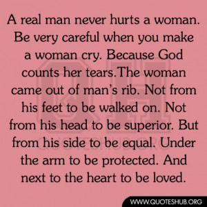 Real Man Never Hurts Woman Quotes Hub