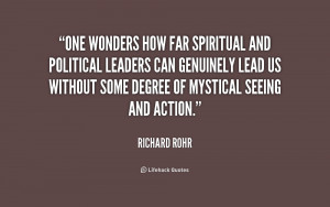 One wonders how far spiritual and political leaders can genuinely lead ...