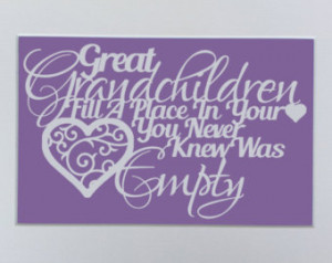 Great Grandchildren fill a place in your heart you never knew was ...