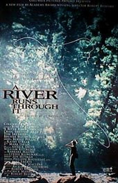흐르는 강물처럼 A RIVER RUNS THROUGH IT >