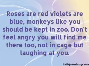 roses are red violets are blue funny quotes