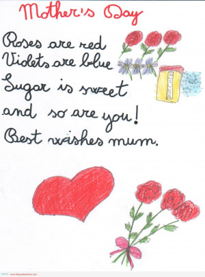 mothers-day-roses-are-red-violets-are-blue-sugar-is-sweet-and-so-are ...