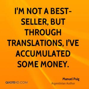 Manuel Puig Money Quotes