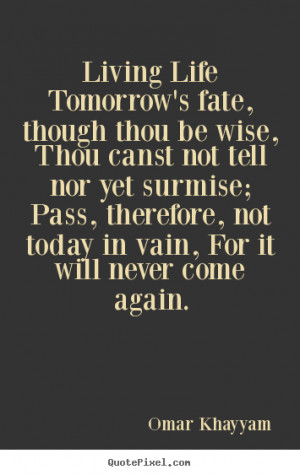 ... omar khayyam more life quotes motivational quotes love quotes