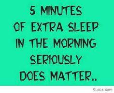 funny sleep quotes Extra Sleep, Word Of Wisdom, Minut, Life, Morn ...