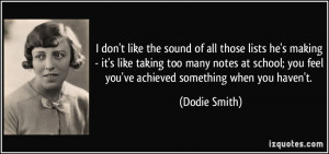 you feel you 39 ve achieved something when you haven 39 t Dodie Smith