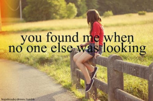 You found me when no one else was looking april fool quote