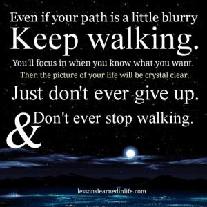 Bit Blurry Keep Walking You