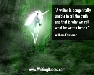 ... Faulkner Quotes – Congenitally Truth – Faulkner Quotes On Writing