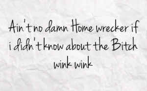 Homewrecker Quotes About Sayings Picture