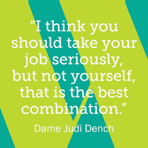 Dame Judi Dench Quote
