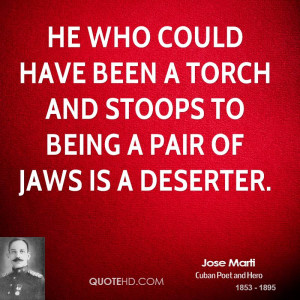 jose-marti-jose-marti-he-who-could-have-been-a-torch-and-stoops-to.jpg